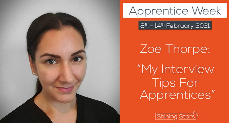 Zoe Thorpe: My Interview Tips for Apprentices