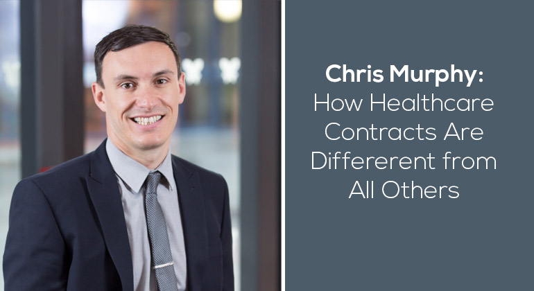 How Healthcare Contracts are Different from All Others
