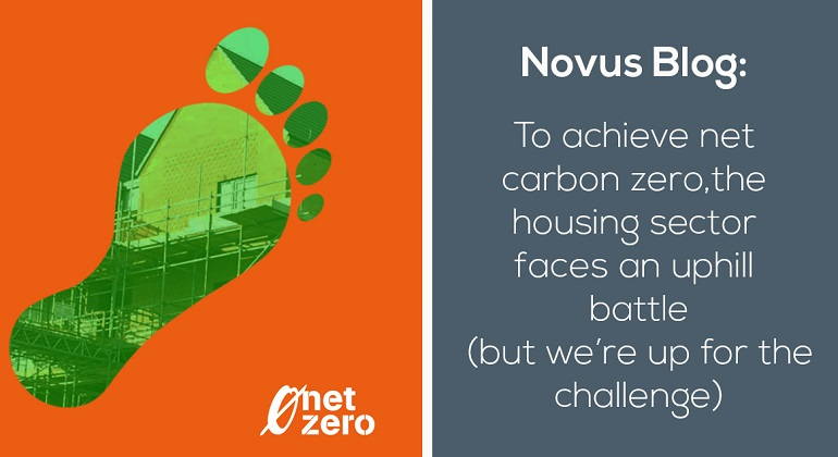 To achieve net carbon zero, the housing sector faces an uphill battle [but we're up for the challenge]